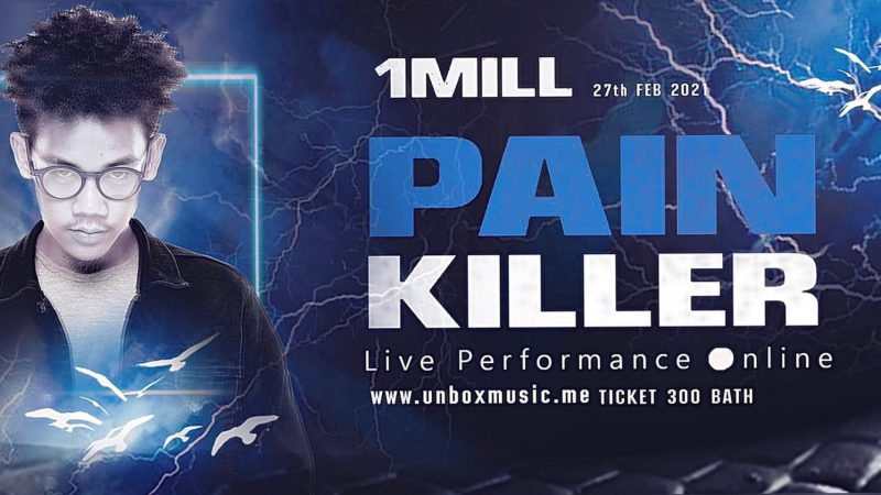 1MILL Pain Killer Live Performance online